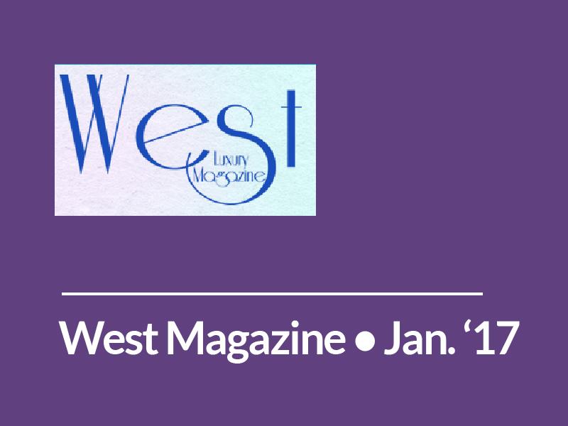 West Luxury Magazine • May 2017