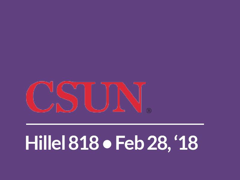CSUN – Hillel 818 (In conjunction with the David Labkovski Project)