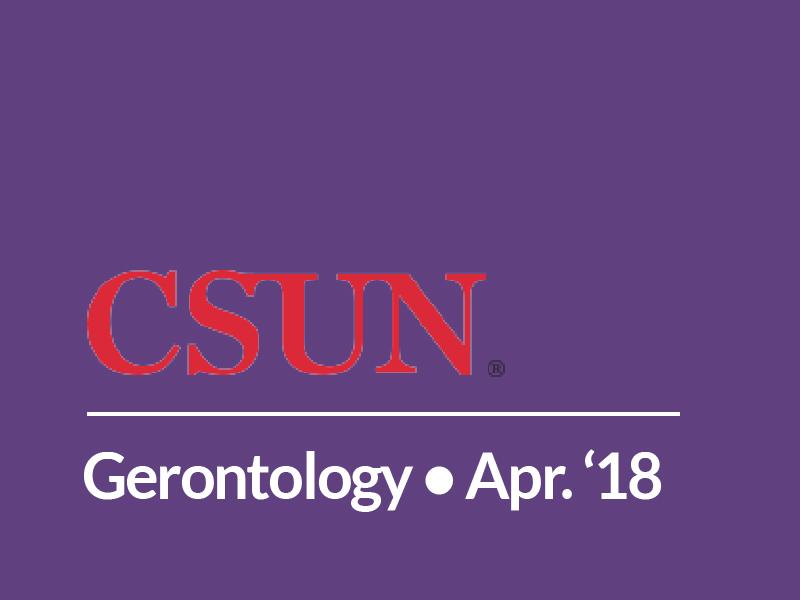 CSUN Gerontology Class – Healthcare Administration Dept.