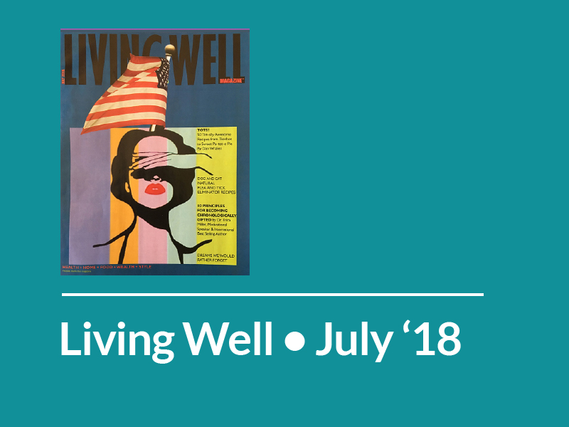 Living Well • July 2018 • Chronologically Gifted