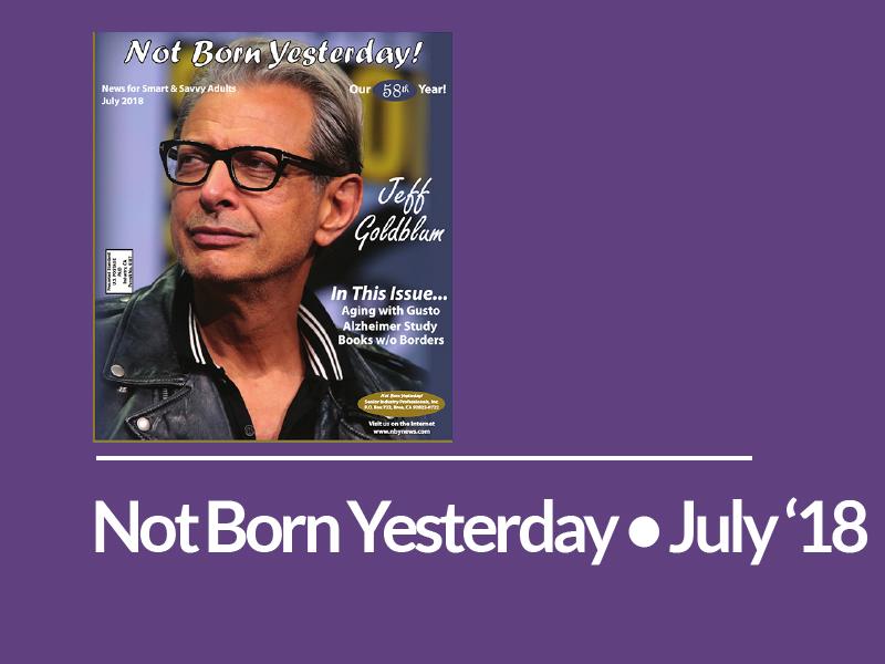 Not Born Yesterday • July 2018