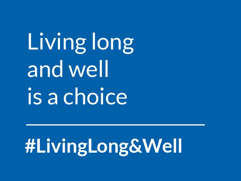 #LivingLong&Well
