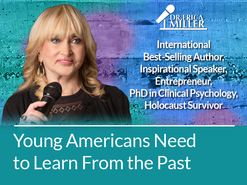 Dr. Erica Miller, Holocaust Survivor, Urges Young Americans to Learn from the Past