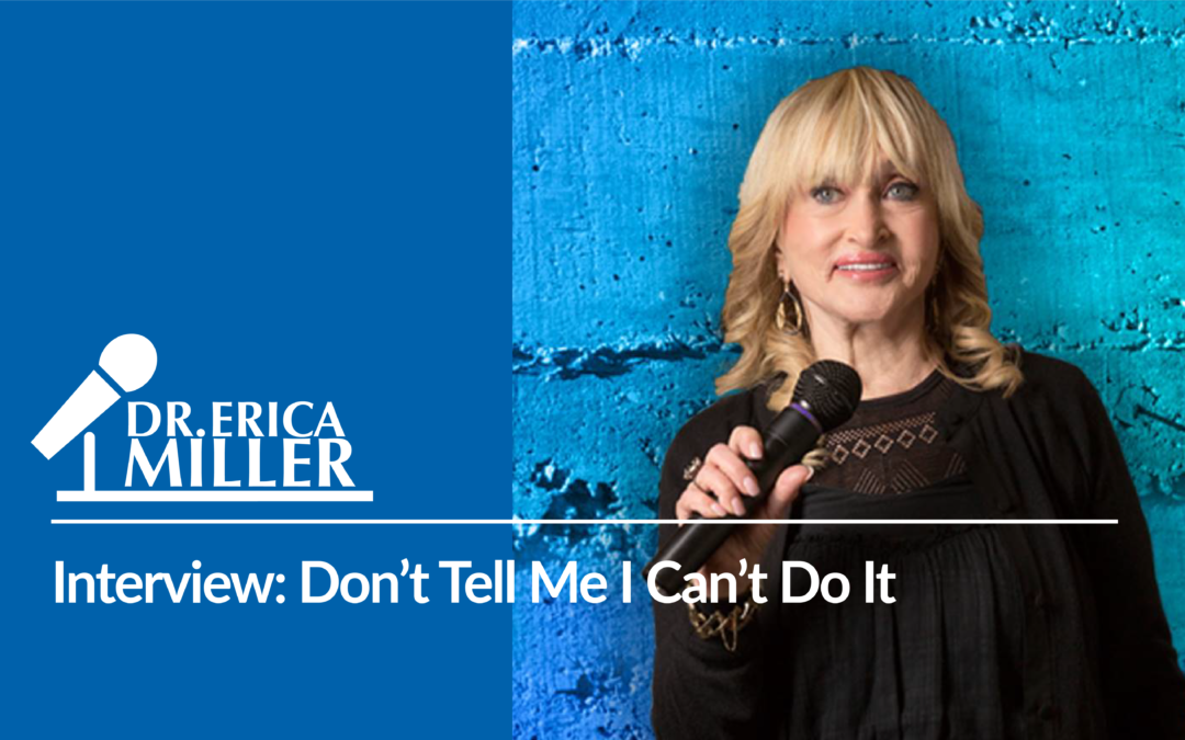Interview: Don't Tell Me I Can't Do It