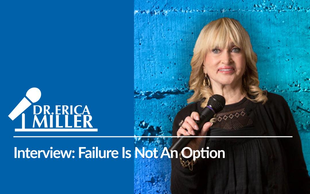 Interview: Failure Is Not An Option