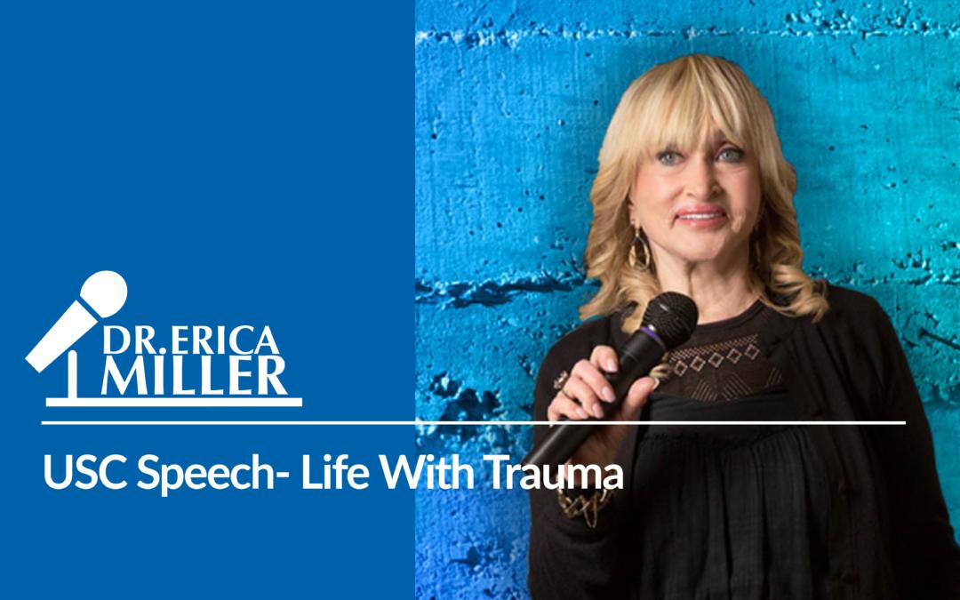 USC Speech- Life With Trauma