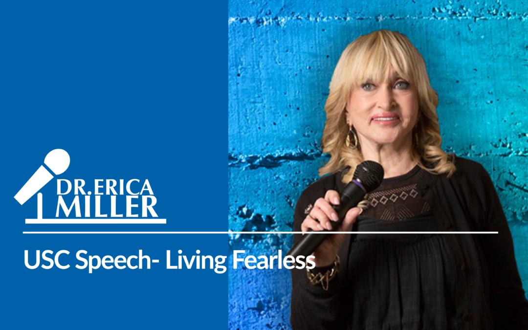 USC Speech- Living Fearless