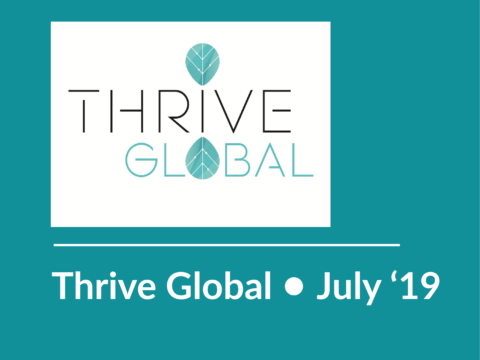 "THRIVE GLOBAL • July 2019 • To Age with Gusto, We're Not Allowed to Say: ""I'm Too Old for That."""
