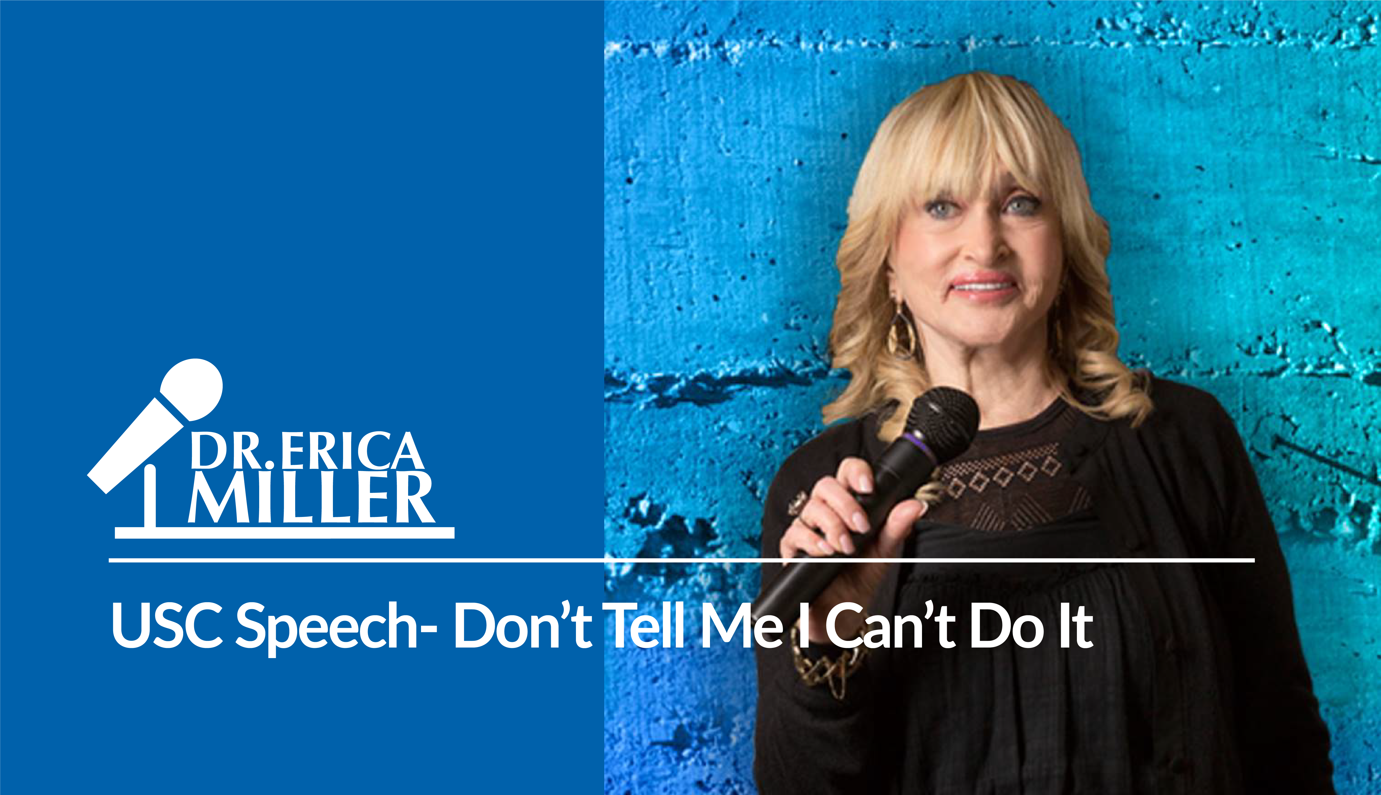 USC Speech- Don't Tell Me I Can't Do It. If I Can Do It So Can You