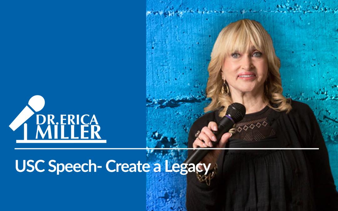 USC Speech- Create a Legacy