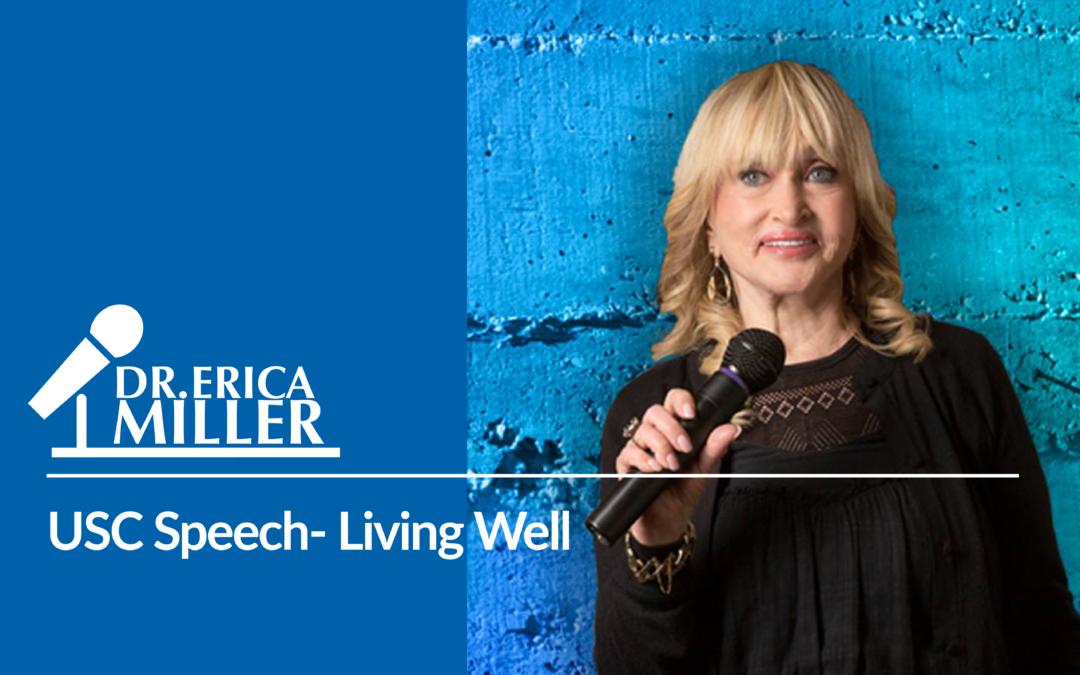USC Speech- Living Well