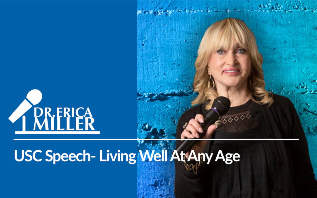 USC Speech- Living Well At Any Age
