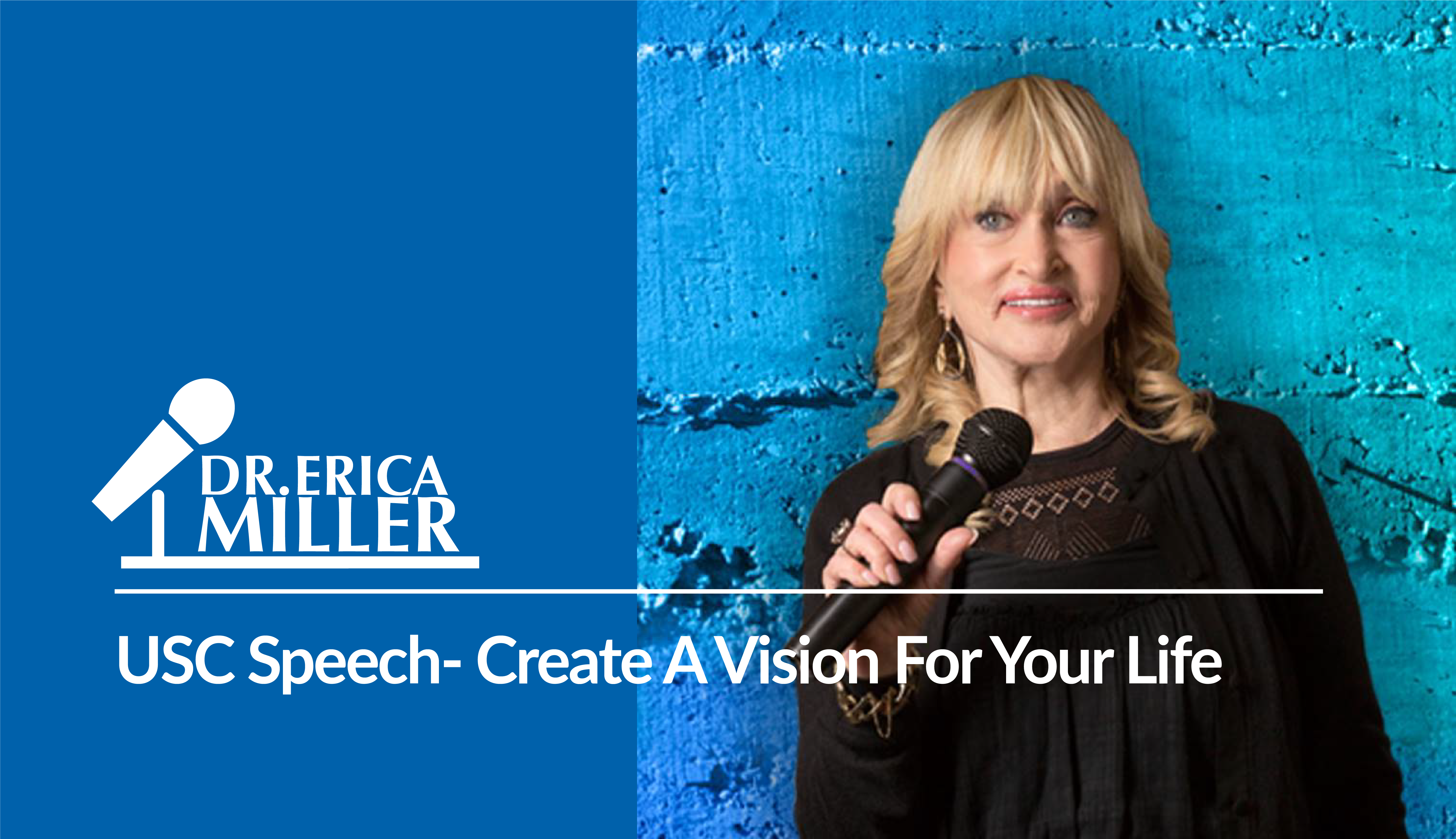 USC Speech- Create A Vision For Your Life
