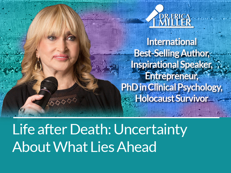 Life after Death: Uncertainty About What Lies Ahead