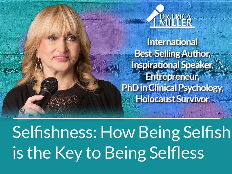 Selfishness: How Being Selfish is the Key to Being Selfless