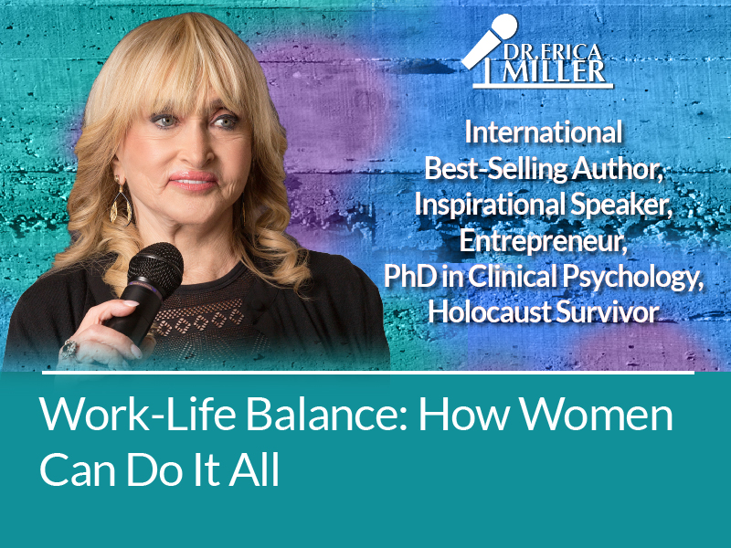 Work-Life Balance: How Women Can Do It All