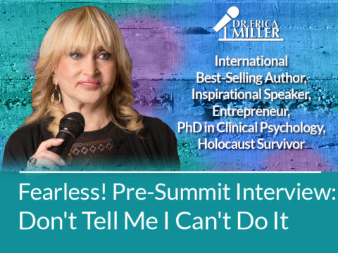 Fearless! Summit Interview: Don't Tell Me I Can't Do It
