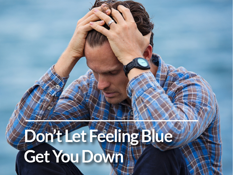Don't Let Feeling Blue Get You Down