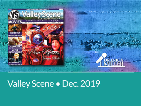Valley Scene • December 2019 • Six Steps to Creating Your Ideal Home Environment