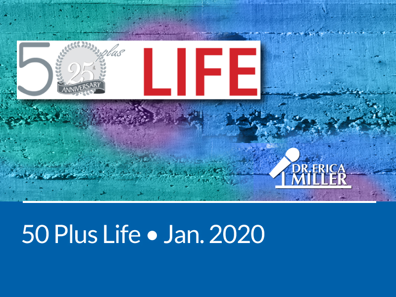 50Plus Life • Jan 2020 • Looking on the Bright Side