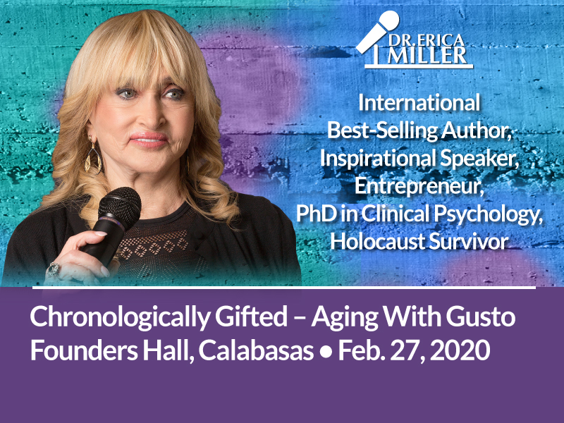 Chronologically Gifted – Aging With Gusto – Founders Hall, Calabasas – Feb. 27, 2020