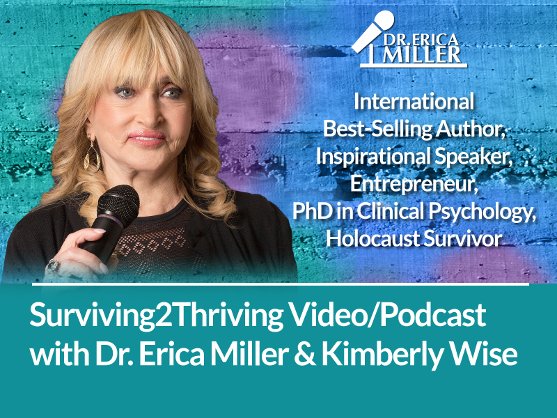 Surviving2Thriving Video/Podcast with Dr. Erica Miller and Kimberly Wise