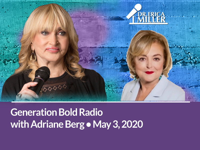 Generation Bold Radio Interview with Dr. Erica Miller and Adriane Berg