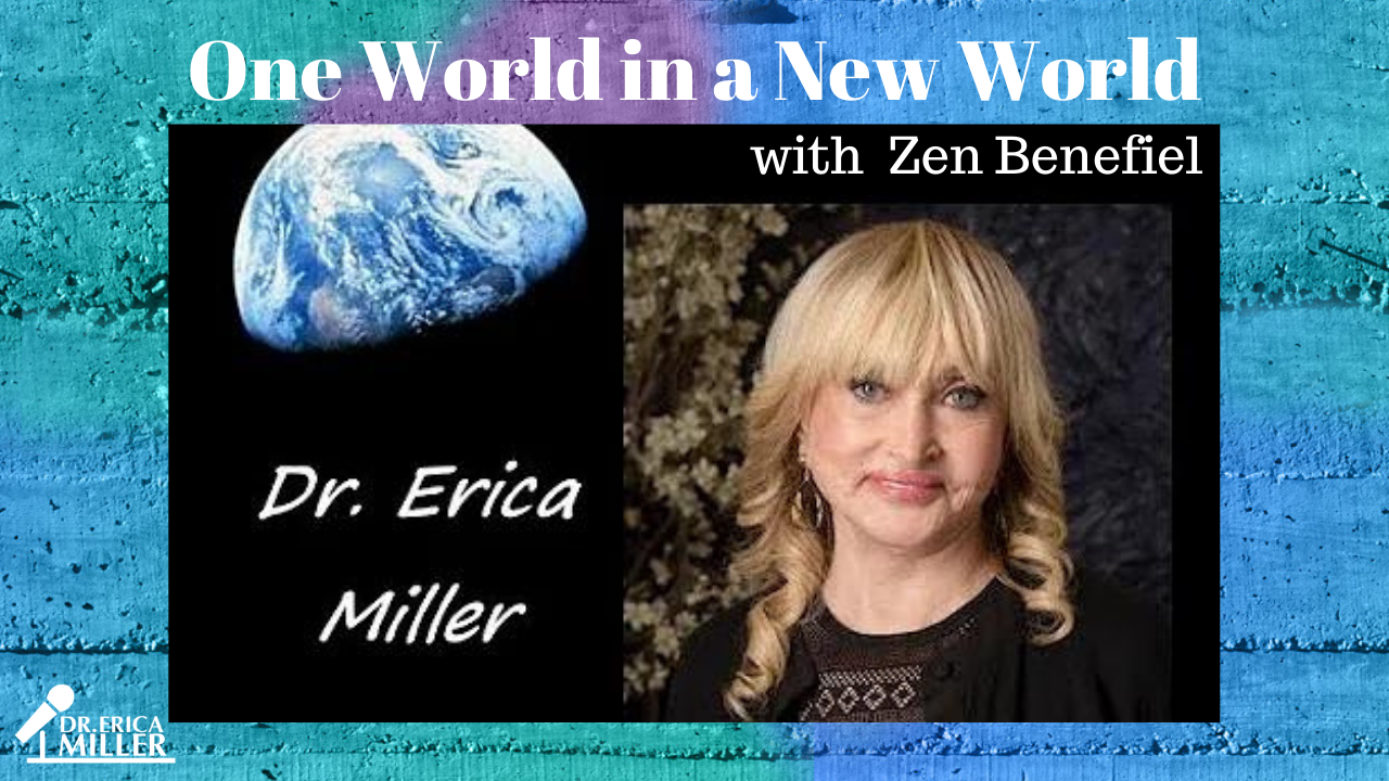 One World in a New World with Zen Benefiel